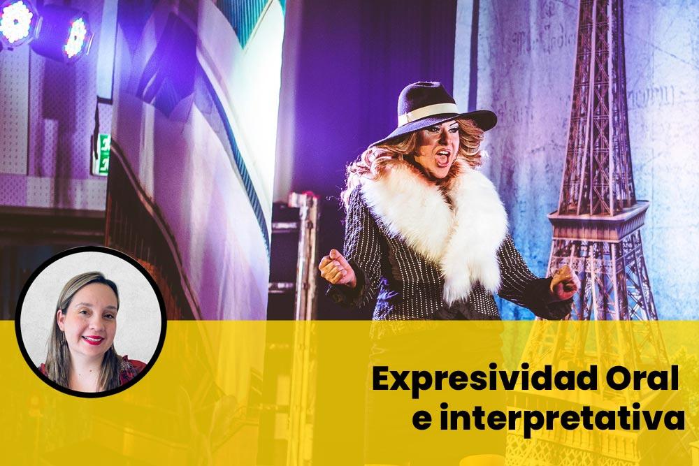expresividad Oral e interpretiva