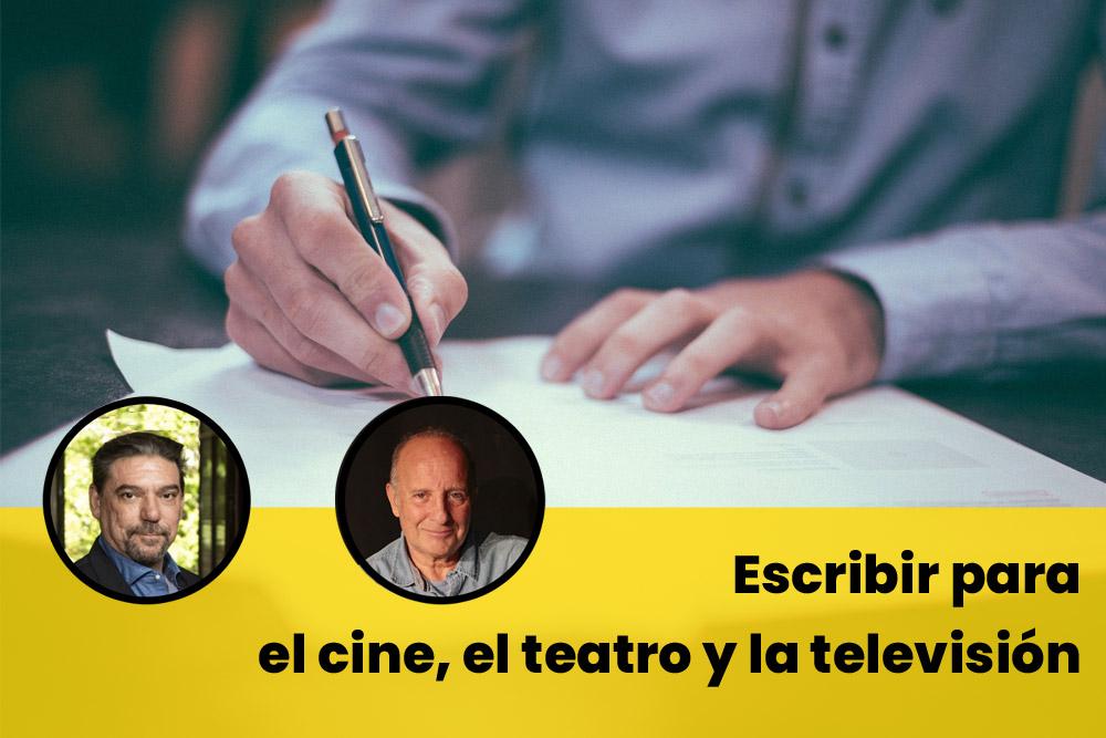 Escribir para el cine, el teatro y la televisión